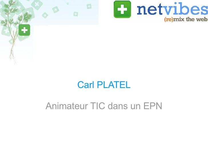 Carl PLATEL Animateur TIC dans un EPN