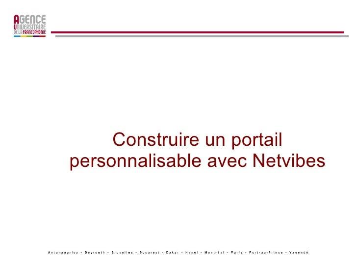 Construire un portail personnalisable avec Netvibes
