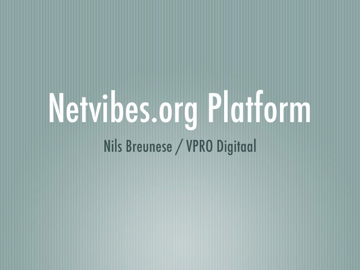 Netvibes.org Platform     Nils Breunese / VPRO Digitaal