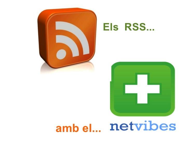 Els  RSS... amb el...