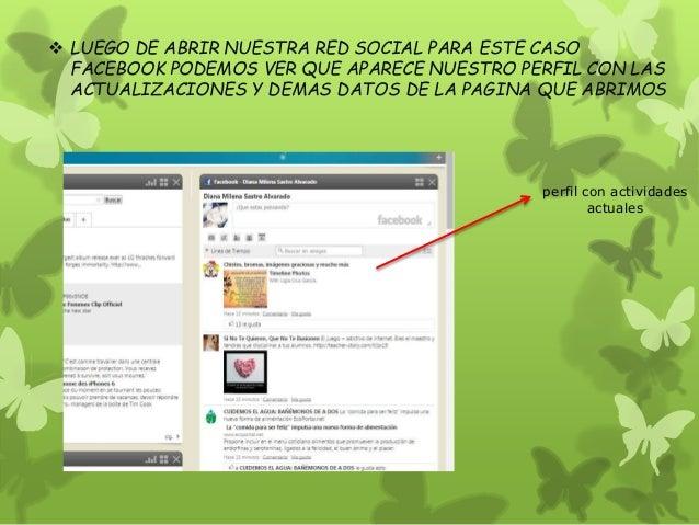  LUEGO DE ABRIR NUESTRA RED SOCIAL PARA ESTE CASO  FACEBOOK PODEMOS VER QUE APARECE NUESTRO PERFIL CON LAS  ACTUALIZACION...