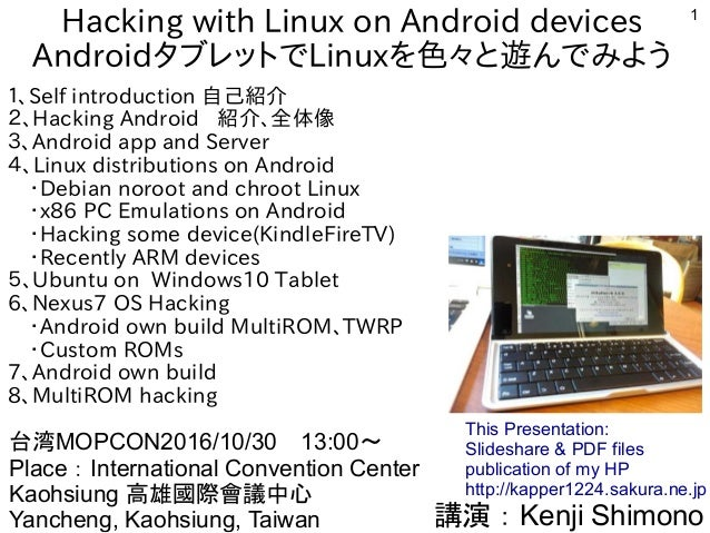 Hacking with Linux on Android devices #MOCPON