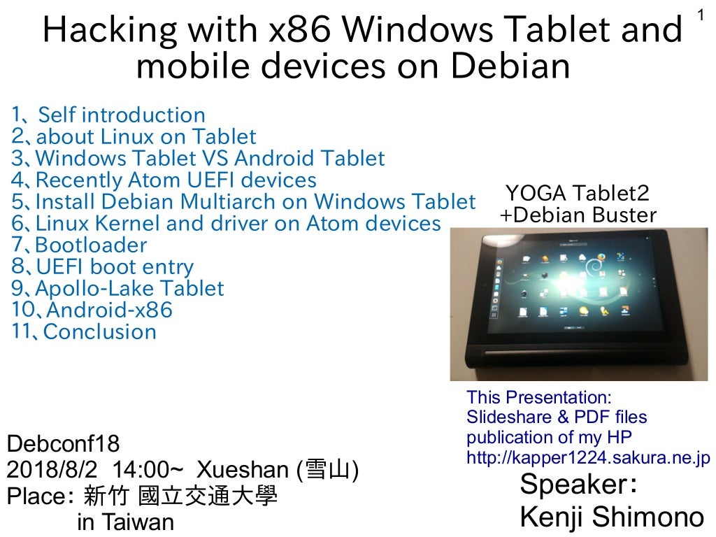 Hacking with x86 Windows Tablet and mobile devices on Debian #debconf18