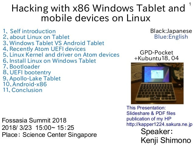 Hacking with x86 Windows Tablet and mobile devices on Linux #FOSSASIA