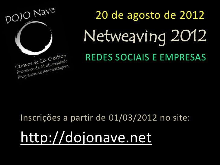 NETWEAVING 2012 EMPRESAS 20ago12