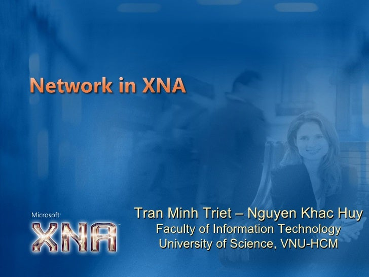 Tran Minh Triet – Nguyen Khac Huy Faculty of Information Technology University of Science, VNU-HCM