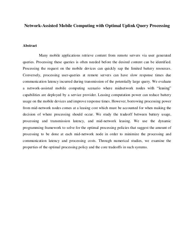 Network-Assisted Mobile Computing with Optimal Uplink Query Processing Abstract Many mobile applications retrieve content ...