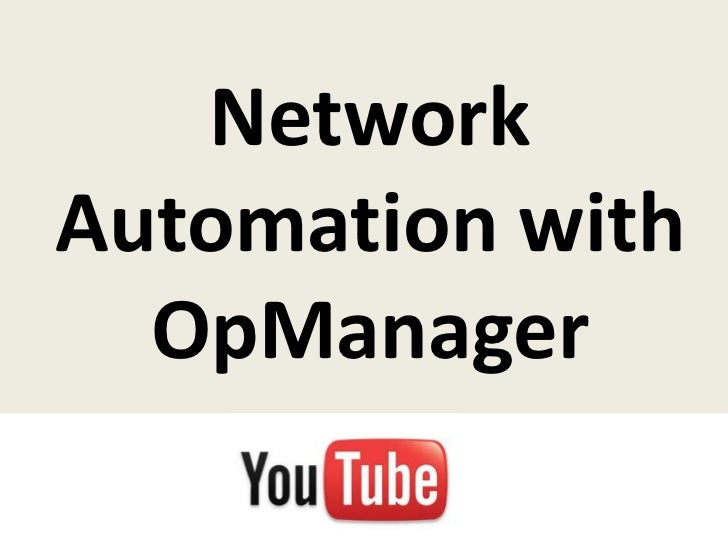 NetworkAutomation with  OpManager