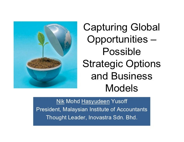 Capturing Global                    Opportunities –                       Possible                   Strategic Options    ...