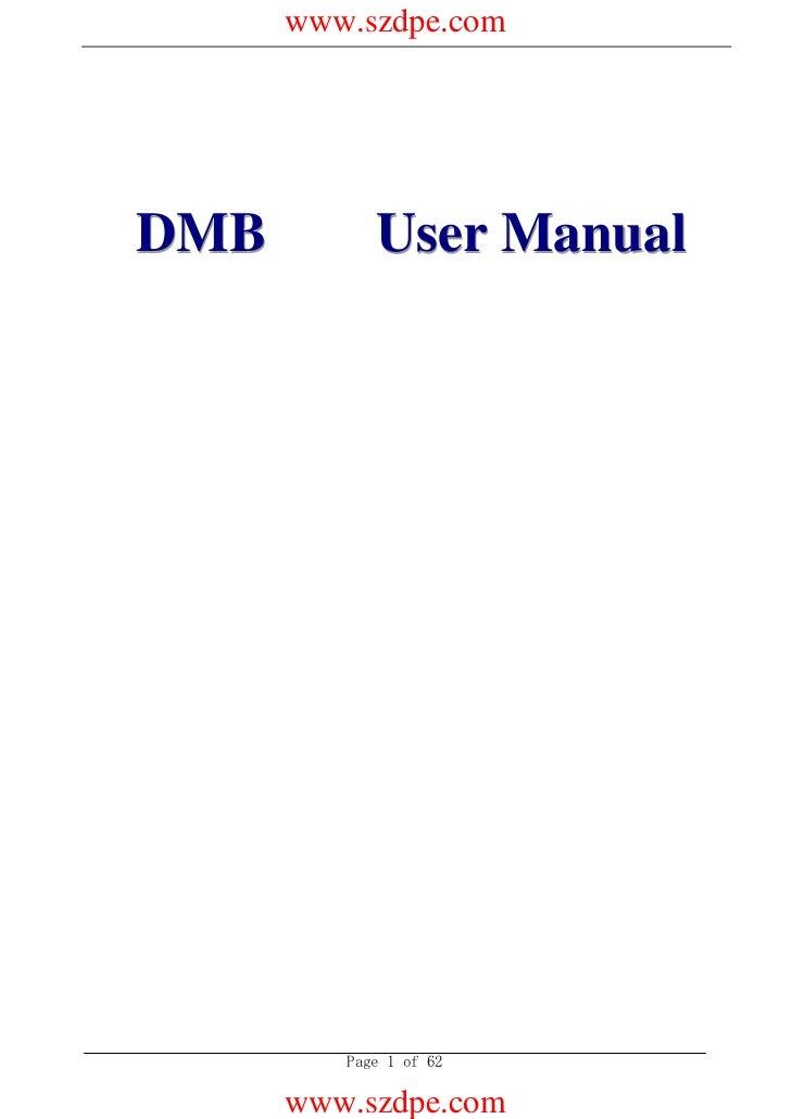 www.szdpe.comDMB          User Manual (A   i                  2*O   )          Page 1 of 62      www.szdpe.com