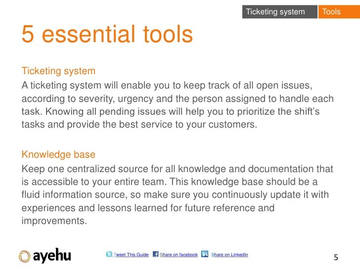Ticketing system   Tools5 essential toolsTicketing systemA ticketing system will enable you to keep track of all open issu...