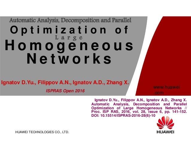 HUAWEI TECHNOLOGIES CO., LTD. www.huawei .com Ignatov D.Yu., Filippov A.N., Ignatov A.D., Zhang X. Automatic Analysis, Dec...