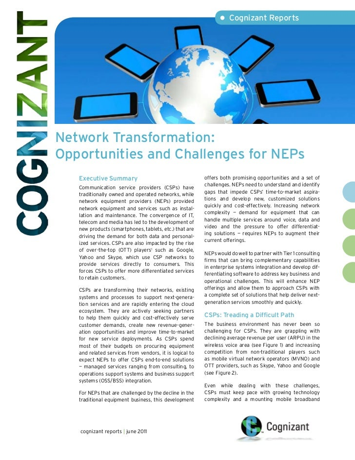 • Cognizant ReportsNetwork Transformation:Opportunities and Challenges for NEPs   Executive Summary                       ...