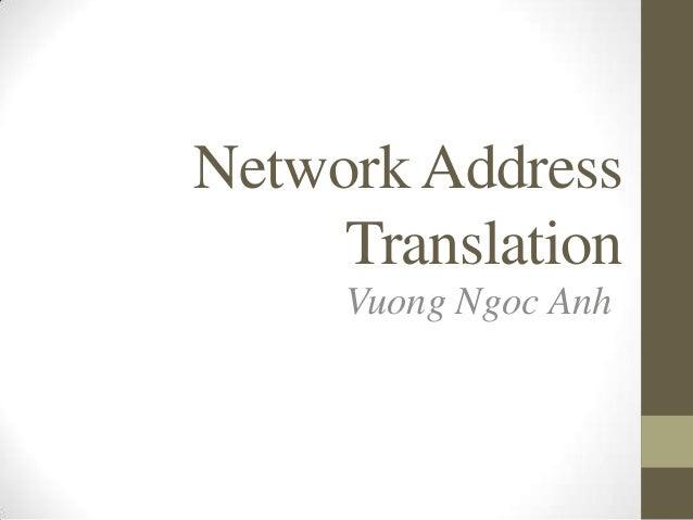 Network Address Translation Vuong Ngoc Anh