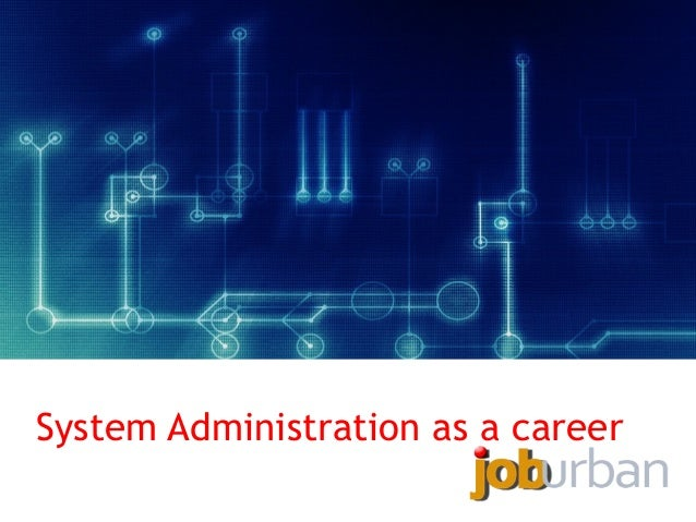 System Administration as a career