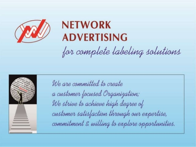 """• Profile • Established in the year 2001, we, """"Network Advertising"""", are engaged in offering an extensive range of Self Ad..."""