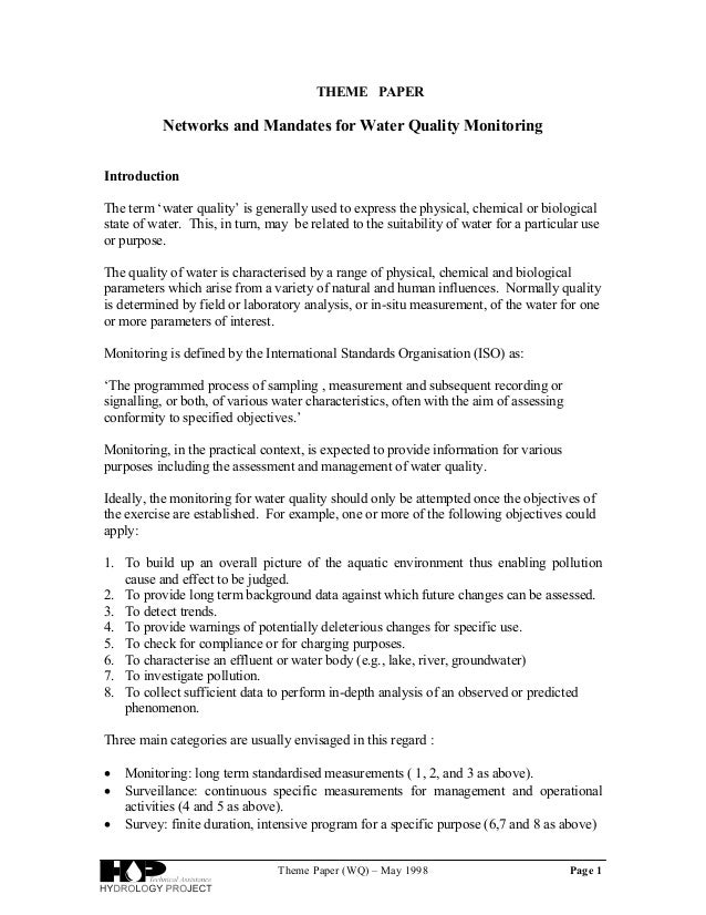 Theme Paper (WQ) – May 1998 Page 1 THEME PAPER Networks and Mandates for Water Quality Monitoring Introduction The term 'w...