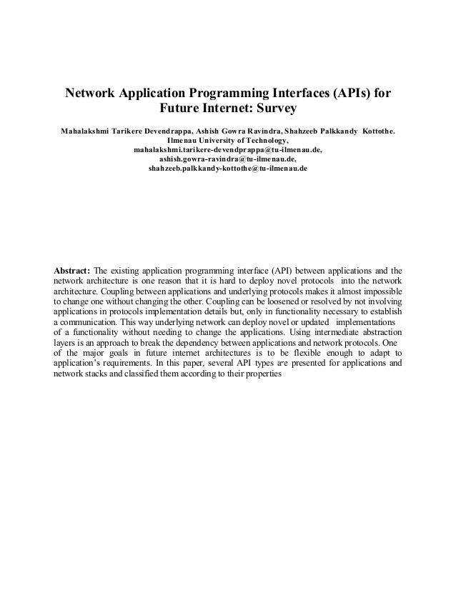 Network Application Programming Interfaces (APIs) for Future Internet: Survey Mahalakshmi Tarikere Devendrappa, Ashish Gow...