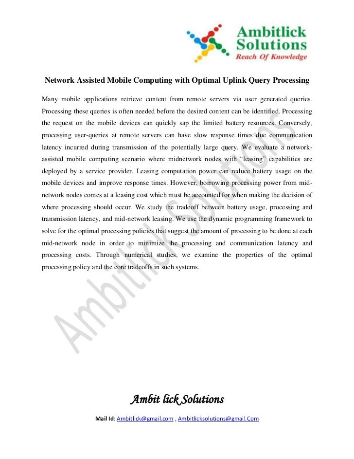 Network Assisted Mobile Computing with Optimal Uplink Query ProcessingMany mobile applications retrieve content from remot...
