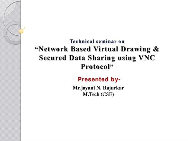 Presented by- Mr.jayant N. Rajurkar M.Tech (CSE)