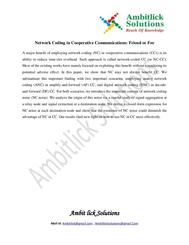 Network Coding in Cooperative Communications: Friend or FoeA major benefit of employing network coding (NC) in cooperative...