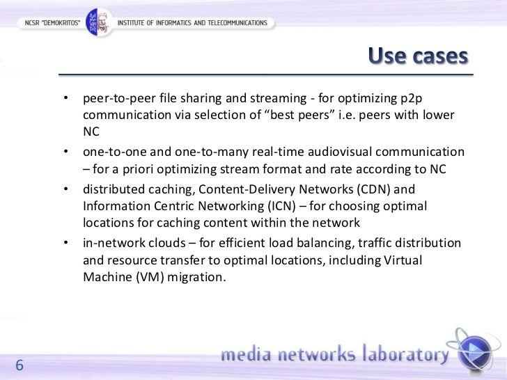 """• peer-to-peer file sharing and streaming - for optimizing p2p      communication via selection of """"best peers"""" i.e. peers..."""