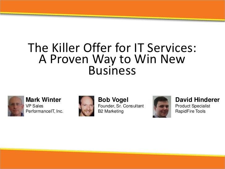 TheKillerOfferforITServices:   AProvenWaytoWinNew             BusinessMark Winter           Bob Vogel          ...