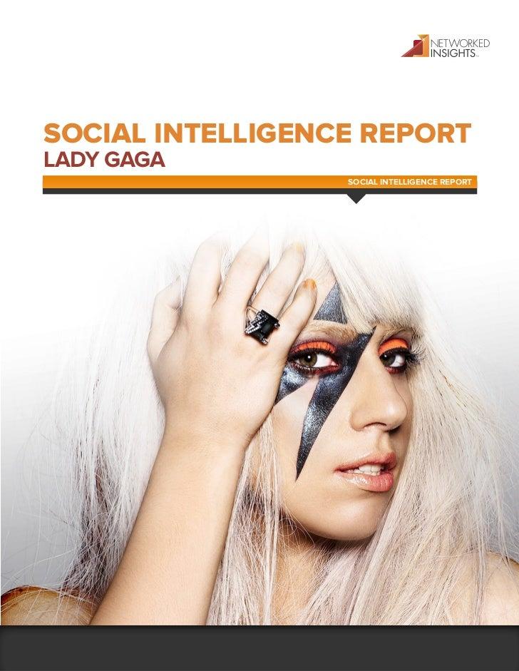 SOCIAL INTELLIGENCE REPORTLADY GAGA                  SOCIAL INTELLIGENCE REPORT