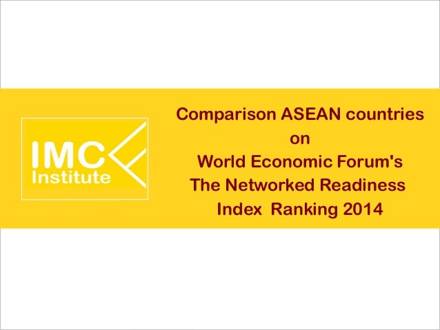 Comparison ASEAN countries on World Economic Forum's The Networked Readiness Index Ranking 2014