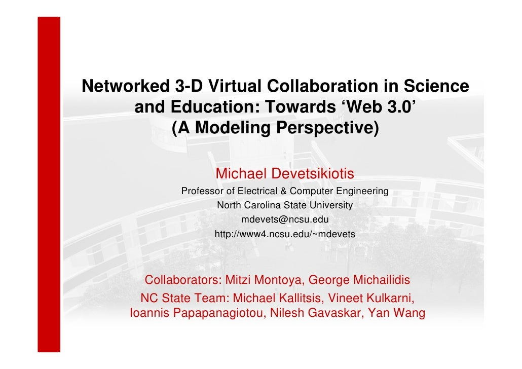 Networked 3-D Virtual Collaboration in Science     and Education: Towards 'Web 3.0'         (A Modeling Perspective)      ...