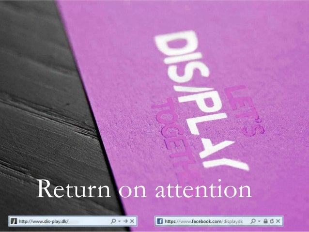 Return on attention