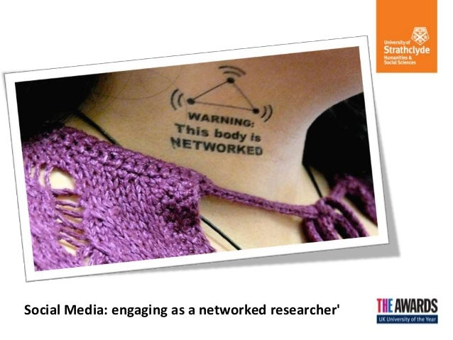 Social Media: engaging as a networked researcher