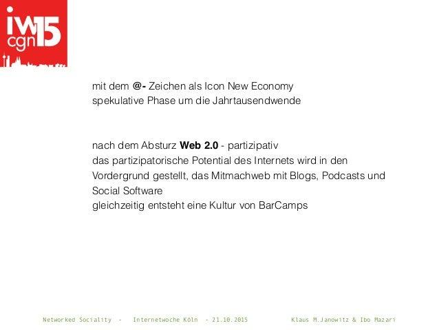 Networked Sociality - Internetwoche Köln - 21.10.2015 Klaus M.Janowitz & Ibo Mazari mit dem @- Zeichen als Icon New Econom...