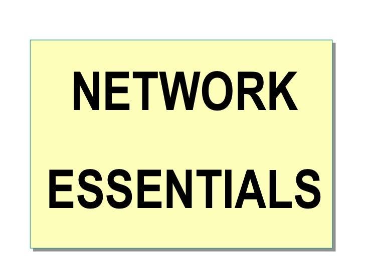 NETWORK ESSENTIALS