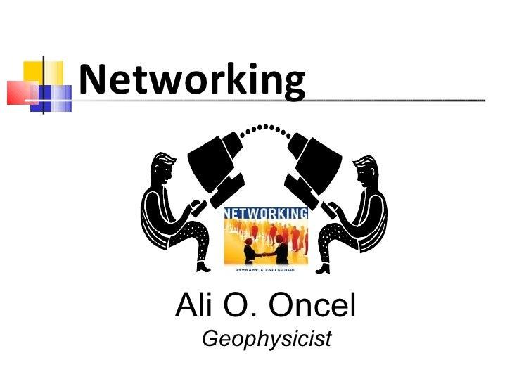 Ali O. Oncel Geophysicist Networking