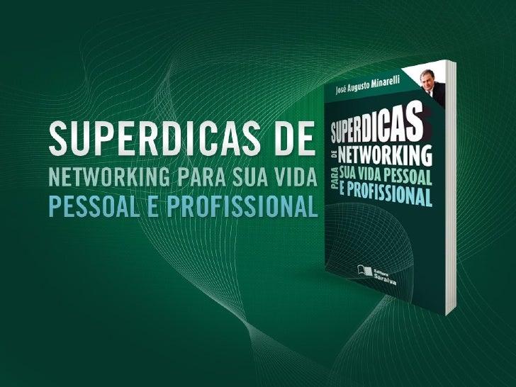 O autor      José Augusto Minarelli       Fundador e Presidente da Lens & Minarelli       Consultor especializado em tra...