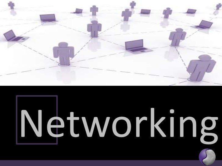 Networking<br />