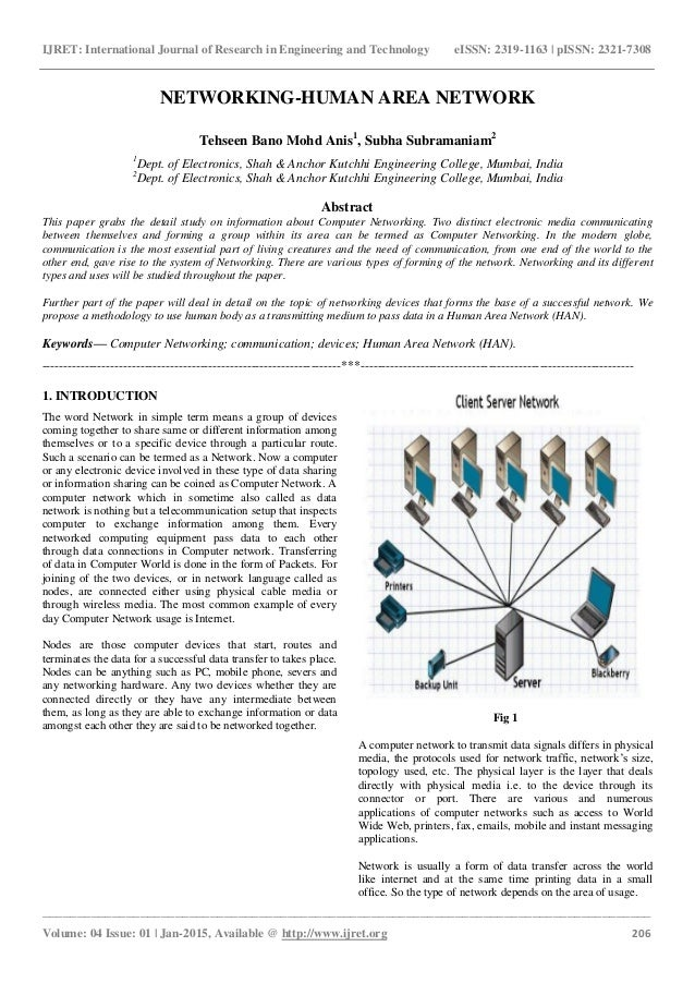 """human area network This paper proclaims model of an human area networking technologies that  enables communication by means of """"touching"""" human area."""
