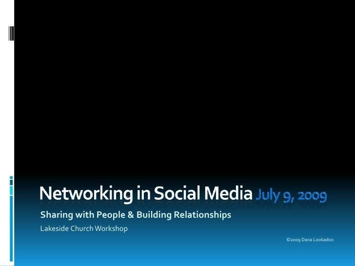Networking in Social Media