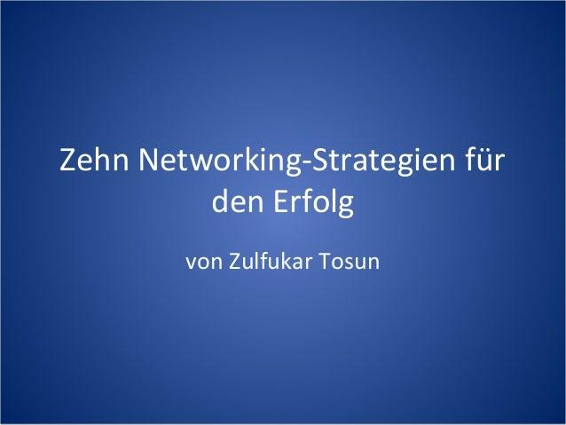 Zehn Networking-Strategien für den Erfolg von Zulfukar Tosun