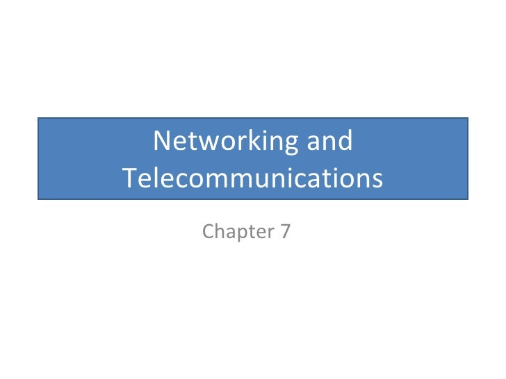 Networking and Telecommunications Chapter 7