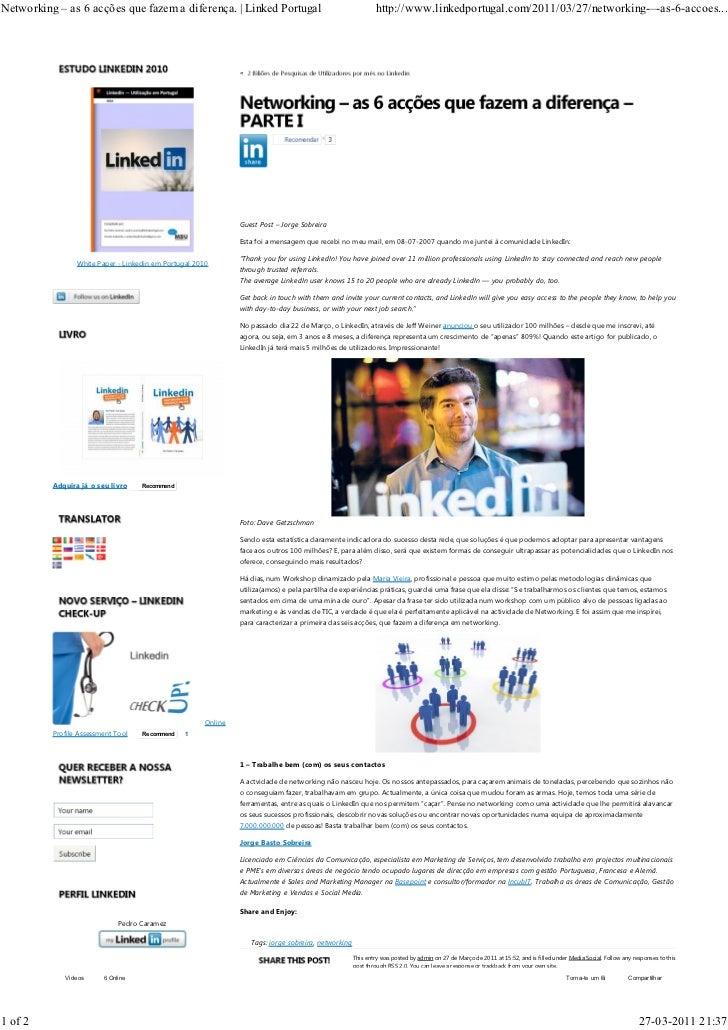 Networking – as 6 acções que fazem a diferença. | Linked Portugal                                             http://www.l...