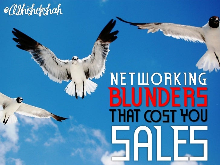 Networking Blunders that Cost you Sales
