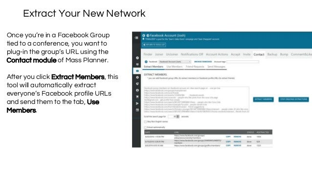 Extract Your New Network Once you're in a Facebook Group tied to a conference, you want to plug-in the group's URL using t...