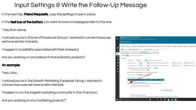 Input Settings & Write the Follow-Up Message In the next tab, Friend Requests, copy the settings I have in place. In the t...