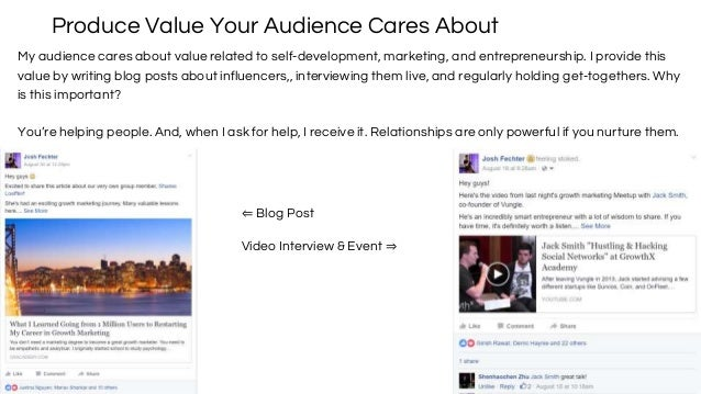 Produce Value Your Audience Cares About My audience cares about value related to self-development, marketing, and entrepre...