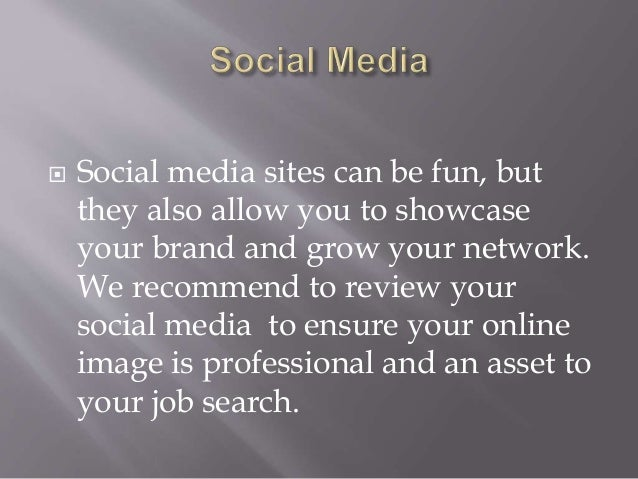  Social media sites can be fun, but they also allow you to showcase your brand and grow your network. We recommend to rev...