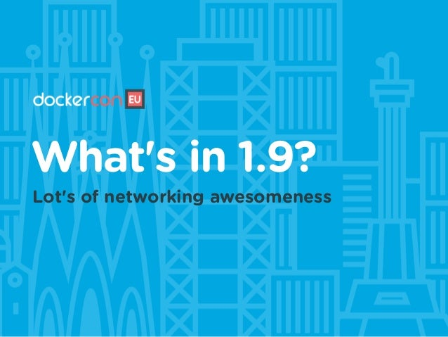 What's in 1.9? Lot's of networking awesomeness