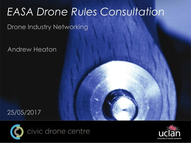 EASA Drone Rules Consultation for Civic Drone Centre Networking Event