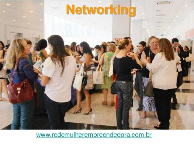 Networking  www.redemulherempreendedora.com.br